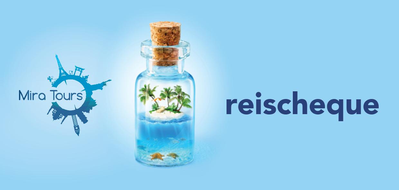 Reischeque | Mira Tours – Reisbureau Haacht
